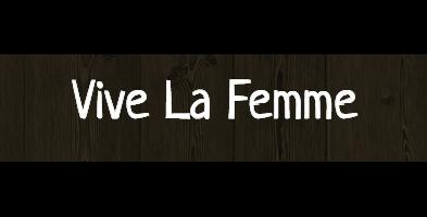 Vive La Femme