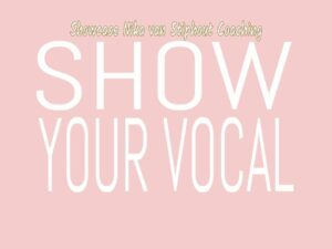 Showcase: Show your Vocal @ Wijkhuis de Fonkel