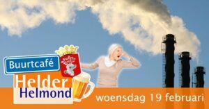 Buurtcafé Helder Helmond over stankoverlast Brouwhuis/Rijpelberg @ Tienerhuis