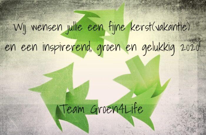 Groen4Life Helmond wenst iedereen fijne feestdagen en een inspirerend 2020