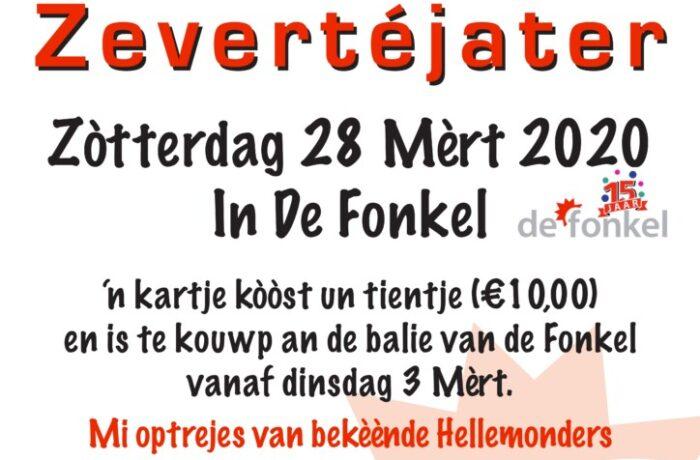 Haw ut Hellemonds Zevertéjater Zòtterdag 28 Mèrt 2020 in De Fonkel aanvang: 19:45 uur