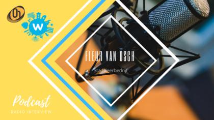 Radiopodcast: Fleur van Osch over initiatieven Stadsleerbedrijf