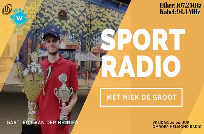 Roy van der Heijden in speciale uitzending van Sportradio bij Omroep Helmond