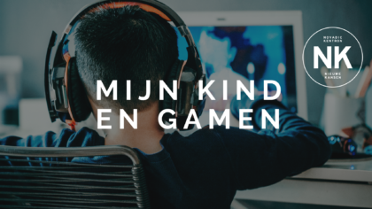 Nu online: Mijn kind en gamen en Mijn kind en drugs