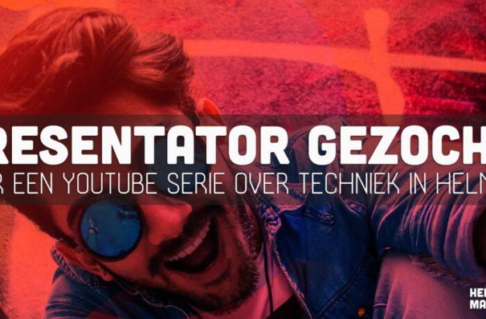 Op zoek naar een presentator voor een Youtube-serie in Helmond