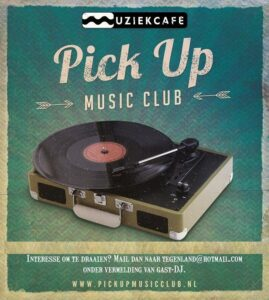 Pick Up Music Club @ Muziekcafe Helmond | Helmond | Noord-Brabant | Nederland