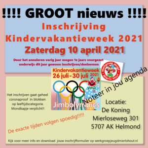 Inschrijving Kindervakantieweek Mierlo-hout @ de Koning | Helmond | Noord-Brabant | Nederland