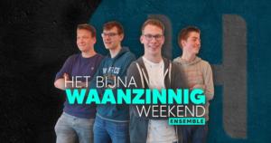 Het Bijna Waanzinnig Weekend Ensemble @ DitisHelmond