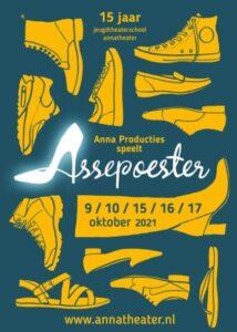 """""""Assepoester""""  15 jaar Jeugdtheaterschool Annatheater @ Annatheater"""