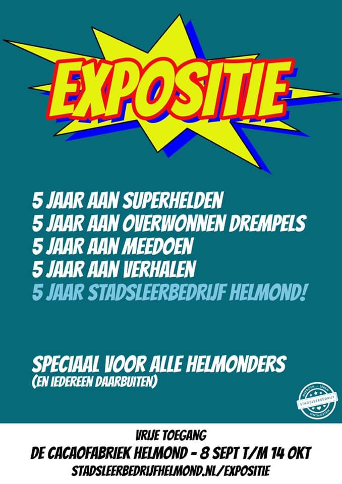 """Expositie """"5 jaar Stadsleerbedrijf Helmond"""""""